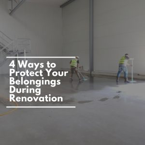 Clean-a-PEEL 4 Ways to Protect Your Belongings During Renovation